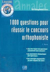 1000 questions pour réussir le concours orthophoniste