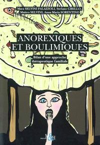 Anorexiques et boulimiques : bilan d'une approche thérapeutique familiale