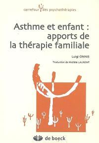 Asthme et enfant : apports de la thérapie familiale