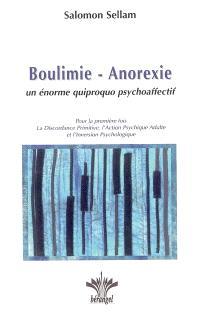 Boulimie-anorexie : un énorme quiproquo psychoaffectif