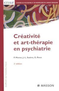 Créativité et art-thérapie en psychiatrie : rapport de thérapeutique