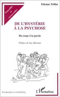 De l'hystérie à la psychose : du corps à la parole