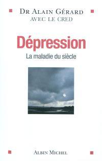 Dépression : la maladie du siècle