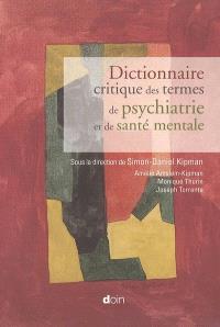 Dictionnaire critique des termes de psychiatrie et de santé mentale