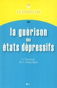 Eclairages sur la guérison des états dépressifs