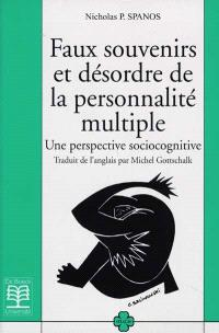 Faux souvenirs et désordre de la personnalité multiple : une perspective sociocognitive