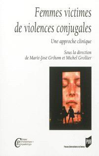 Femmes victimes de violences conjugales : une approche clinique