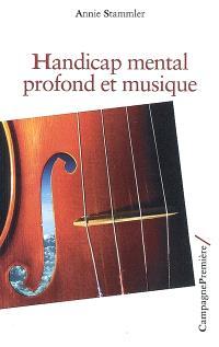 Handicap mental profond et musique