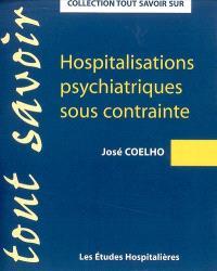 Hospitalisations psychiatriques sous contrainte