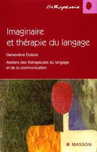Imaginaire et thérapie du langage
