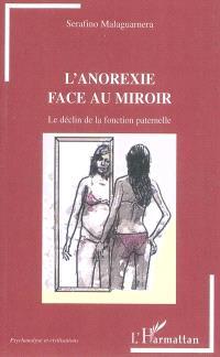 L'anorexie face au miroir : le déclin de la fonction paternelle