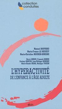 L'hyperactivité : de l'enfance à l'âge adulte