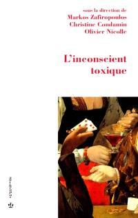 L'inconscient toxique