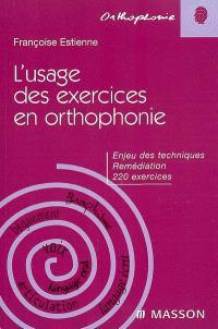 L'usage des exercices en orthophonie : enjeux des techniques, remédiation, 220 exercices