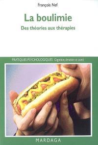 La boulimie : des théories aux thérapies