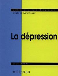 La dépression : sémiologie, psychologie, environnement, aspects légaux, traitement