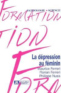 La dépression au féminin