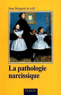 La pathologie narcissique : transfert, contre-transfert, technique de cure
