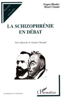 La schizophrénie en débat