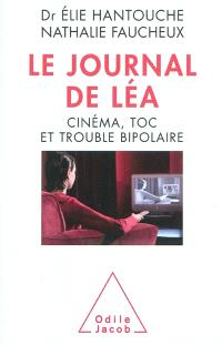 Le journal de Léa : cinéma, toc et trouble bipolaire