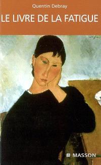 Le livre de la fatigue