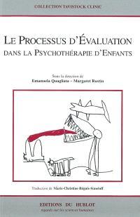 Le processus d'évaluation dans la psychothérapie d'enfants
