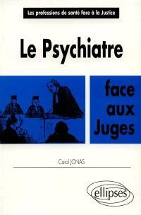 Le psychiatre face aux juges