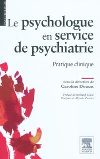 Le psychologue en service de psychiatrie : pratique clinique