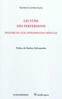 Lecture des perversions : histoire de leur appropriation médicale