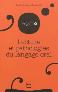 Lecture et pathologies du langage oral