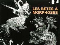Les bêtes à morphoses : art et soin psychique