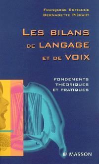Les bilans de langage et de voix : fondements théoriques et pratiques