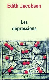 Les dépressions : étude comparée d'états normaux, névrotiques et psychotiques