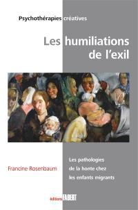 Les humiliations de l'exil : les pathologies de la honte chez les enfants migrants