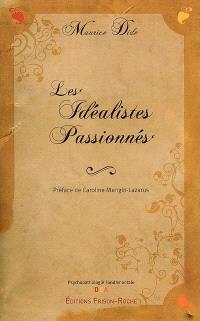 Les idéalistes passionnés