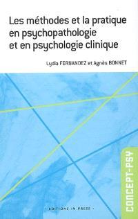 Les méthodes et la pratique en psychopathologie et psychologie clinique
