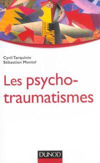 Les psycho-traumatismes : histoire, concepts et applications