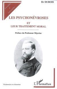 Les psychonévroses et leur traitement moral : leçons faites à l'Université de Berne
