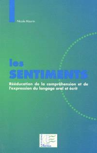 Les sentiments : rééducation de la compréhension et de l'expression du langage oral et écrit