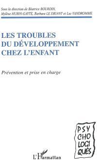 Les troubles du développement chez l'enfant : prévention et prise en charge