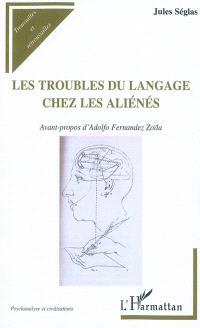 Les troubles du langage chez les aliénés