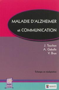 Maladie d'Alzheimer et communication