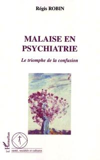 Malaise en psychiatrie : le triomphe de la confusion
