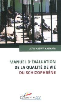 Manuel d'évaluation de la qualité de vie du schizophrène