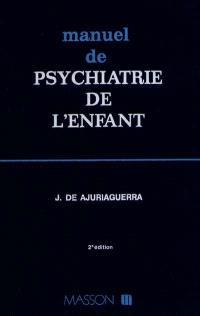 Manuel de psychiatrie de l'enfant