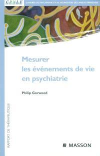 Mesurer les événements de vie en psychiatrie : rapport de thérapeutique