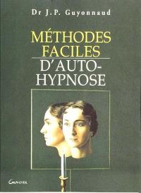 Méthodes faciles d'auto-hypnose