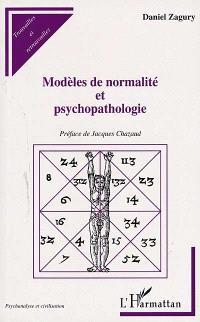 Modèles de normalité et psychopathologie