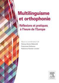 Multilinguisme et orthophonie : réflexions et pratiques à l'heure de l'Europe