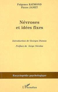 Névroses et idées fixes : 1898. Volume 2